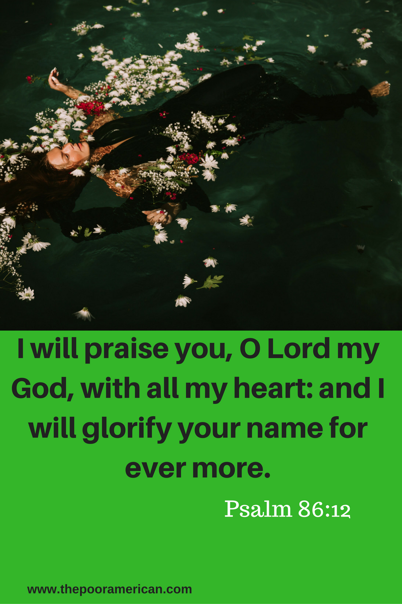 i-will-praise-you-o-lord-my-god-with-all-my-heart-and-i-will-glorify-your-name-for-ever-more-3